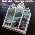 Hard Meat - Through A Window  lp reissue