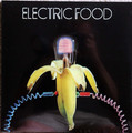 Electric Food - same    lp reissue