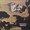 Buffalo - Dead Forever  lp  reissue