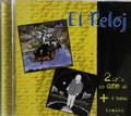 El Reloj - first 2 lps on 1 cd + 2 bonus tracks