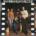 Bambibanda e Melodie -same  lp reissue post Garybaldi