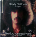 Randy California & Spirit - The Euro-American Years 1979-1983  remastered 6 CDs