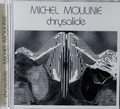 Michel Moulinie - Chrysalide