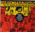 Pete Brown - The Art School Dance Goes on Forever digipack remaster only 1 copy