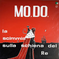Mo.Do - La Scimmia Sulla Schiena del Re  lp reissue