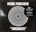 Head Machine - Orgasm 50th Anniversary Remaster