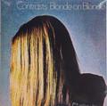Blonde on Blonde - Contrasts  lp reissue