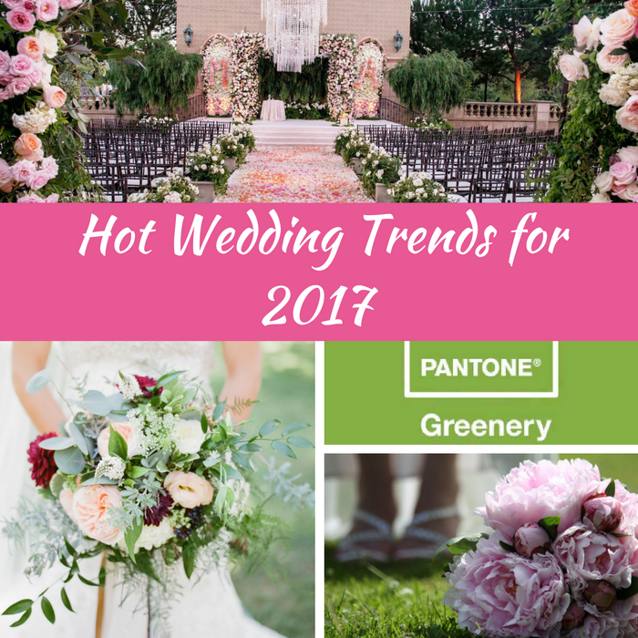 Wedding Trends 2017.Hot Wedding Trends For 2017 Check Out Our Top Predictions