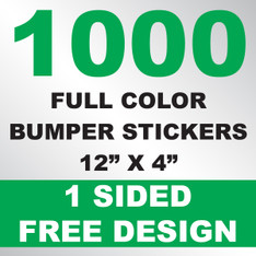 1000 Bumper Stickers 12x4