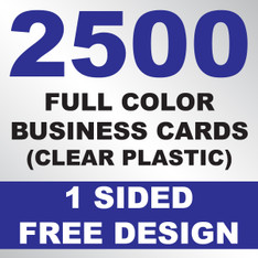 2500 Business Cards (Clear Plastic)