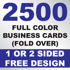 2500 Business Cards (Fold Over)