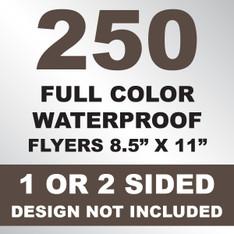 250 Waterproof Flyers 8.5x11