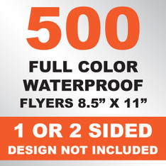 500 Waterproof Flyers 8.5x11