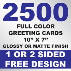 2500 Greeting Cards 10x7