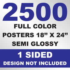 2500 Posters 18x24