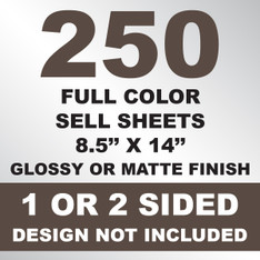 250 Sell Sheets 8.5x14