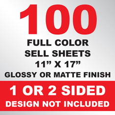 100 Sell Sheets 11x17