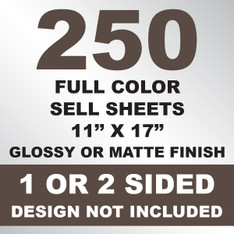 250 Sell Sheets 11x17