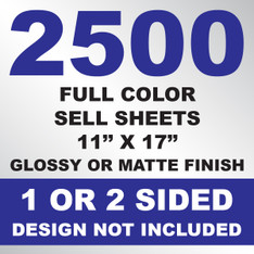2500 Sell Sheets 11x17