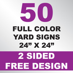 50 Yard Signs 2 Sided 24x24
