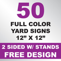 50 Yard Signs 2 Sided w/ Stands 12x12