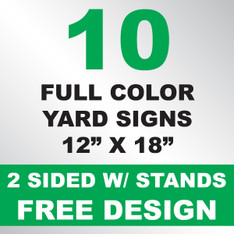 10 Yard Signs 2 Sided w/ Stands 12x18