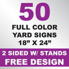 50 Yard Signs 2 Sided w/ Stands 18x24