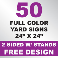 50 Yard Signs 2 Sided w/ Stands 24x24