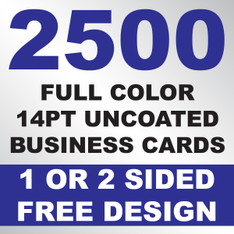 2500 14PT Uncoated Business Cards