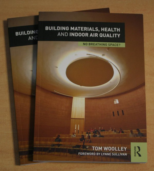 Building Materials, Health and Indoor Air Quality - Tom Woolley