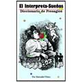 """El Interpreta Sueños  """"CLOSEOUT"""""""
