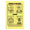 """Prayers to The Saints""""CLOSEOUT"""""""