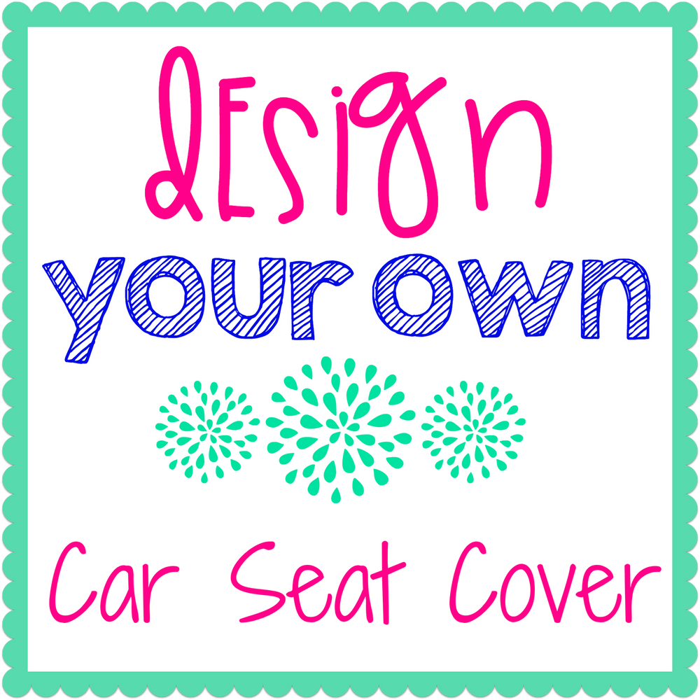 Design Your Own Car Seat Cover Caught Ya Lookin