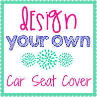 Design Your Own Car Seat Cover