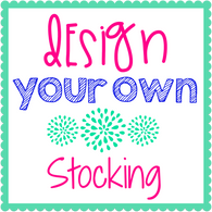 Design Your Own Stocking
