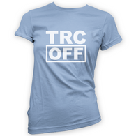 TRC OFF Womans T-Shirt
