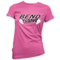 Bend and Snap Womans T-Shirt