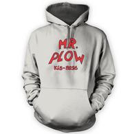 Mr Plow Hoodie