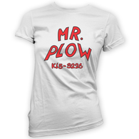 Mr Plow Womans T-Shirt