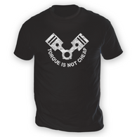 Torque Is Not Cheap Mens T-Shirt