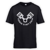 Torque Is Not Cheap Kids T-Shirt