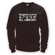 My Engine All Carb Diet Sweater