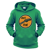 Dont Fret Kids Hoodie