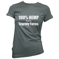 Tegridy Farms Womans T-Shirt