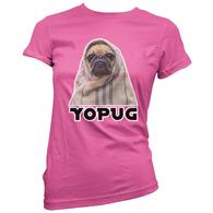 YoPug Womens T-Shirt