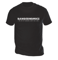Bangernomics Mens T-Shirt