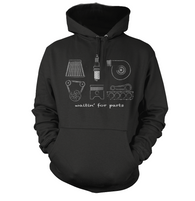 Waitin for Parts Hoodie
