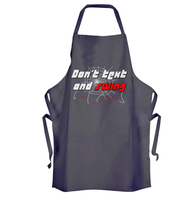 Dont Text and Swing Apron