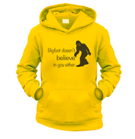 Bigfoot Doesnt Believe In You Kids Hoodie