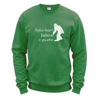 Bigfoot Doesnt Believe In You Sweater